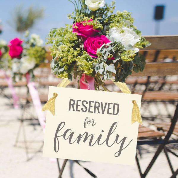 Reserved for family sign wedding rehearsal funeral