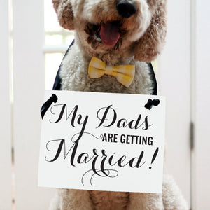 Gay Wedding Announcement Sign | My Dads Are Getting Married