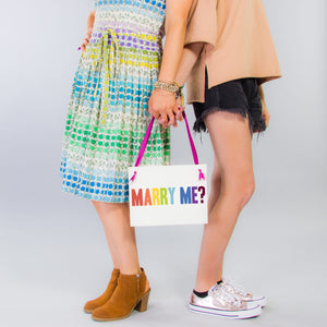 Marry Me Sign | Rainbow