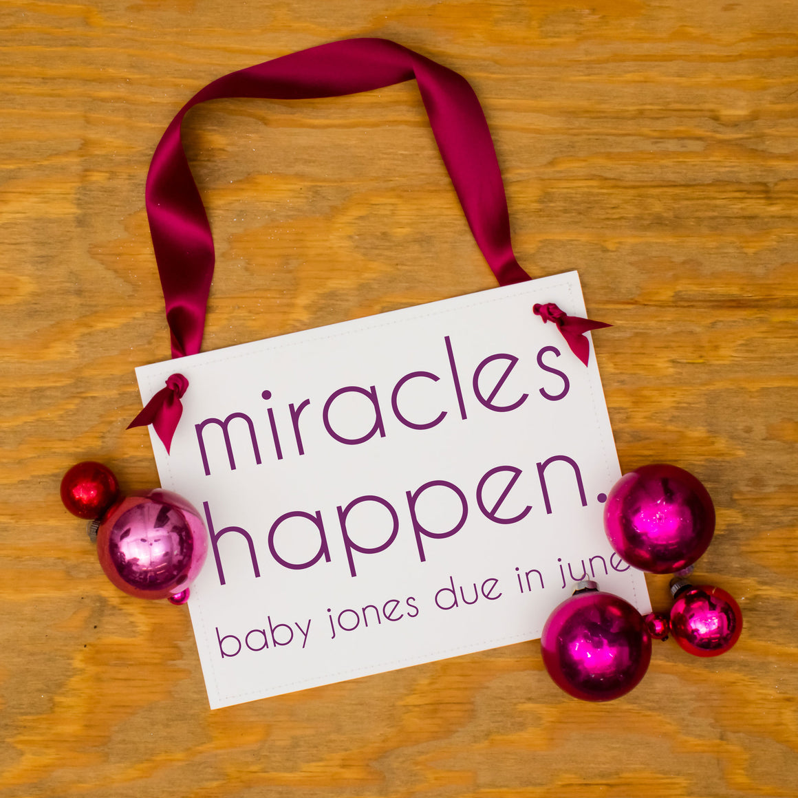 Miracles Happy Pregnancy Announcement Sign