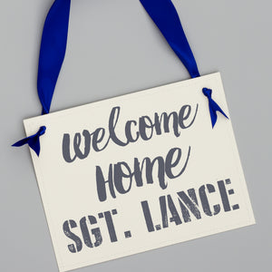 Welcome Home Soldier Military Homecoming Sign
