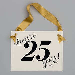Cheers To __ Years Custom Anniversary Sign