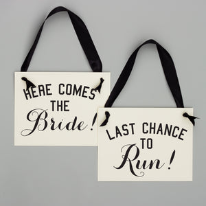 Here Comes the Bride + Last Chance To Run Set Black + White