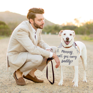 Mommy Will You Marry Daddy? Proposal Banner for Dog or Child