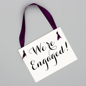 We're Engaged Sign | Proposal Announcement