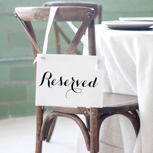Reserved chair sign