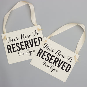 Row is Reserved Chair Signs
