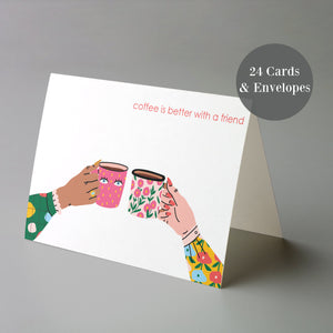 Coffee Is Better With Friends Cards - 24 Pack