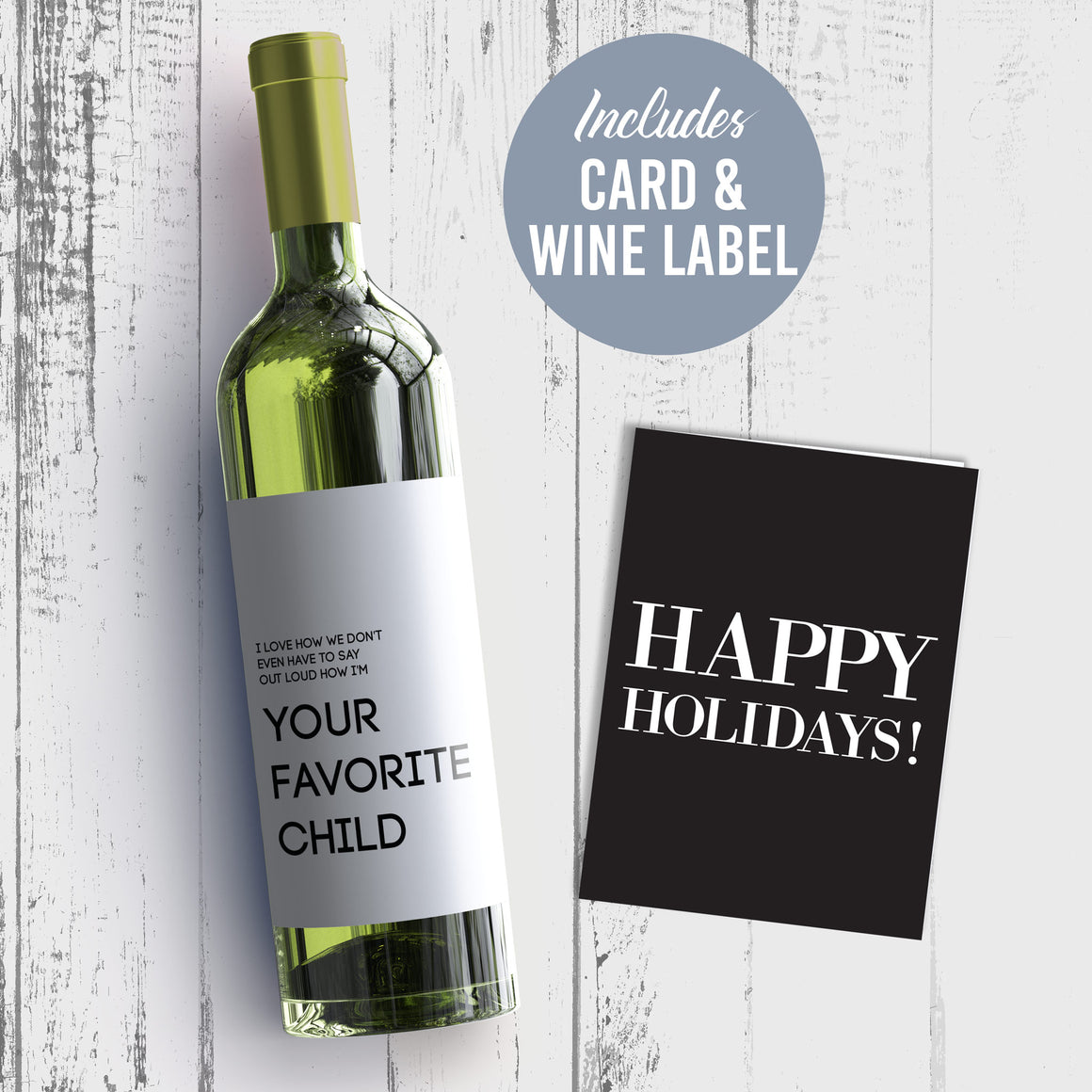 I Love How We Don't Have To Say Out Loud How I'm Your Favorite Child Wine Label