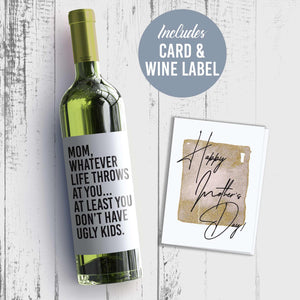 Funny No Ugly Kids Mother's Day Wine Label + Card