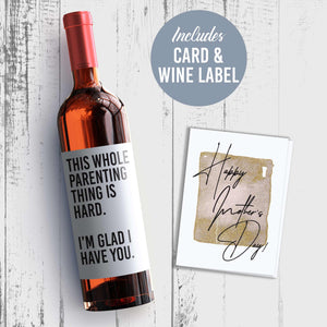 Parenting Is Hard Give To Spouse Mother's Day Wine Label + Card