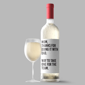 Thanks For Doing It With Dad Funny Mother's Day Wine Label + Card
