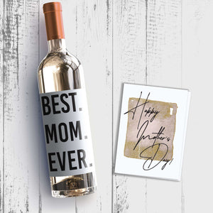 Best Mom Ever Mother's Day Wine Label + Card