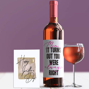 Mom Was Always Right Mother's Day Wine Label + Card