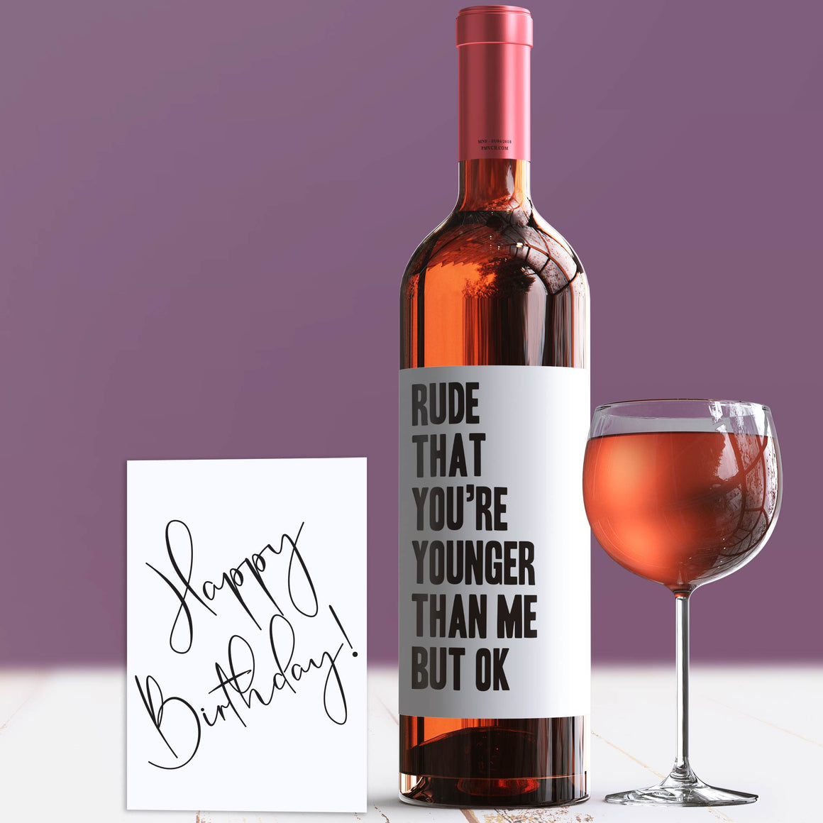 Younger Than Me Rude Humor Birthday Wine Label + Card