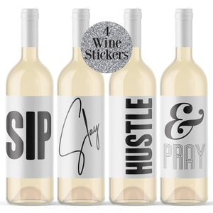 Sip Slay Hustle & Pray Wine Labels - 4 Pack