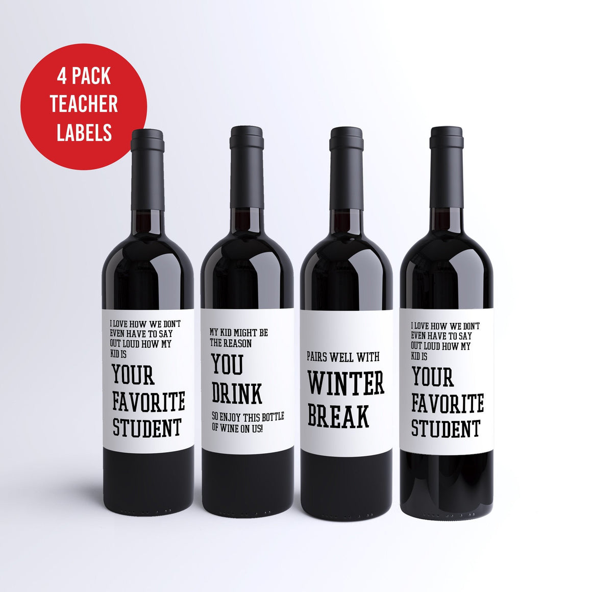Funny School Teacher Wine Labels - 4 Pack