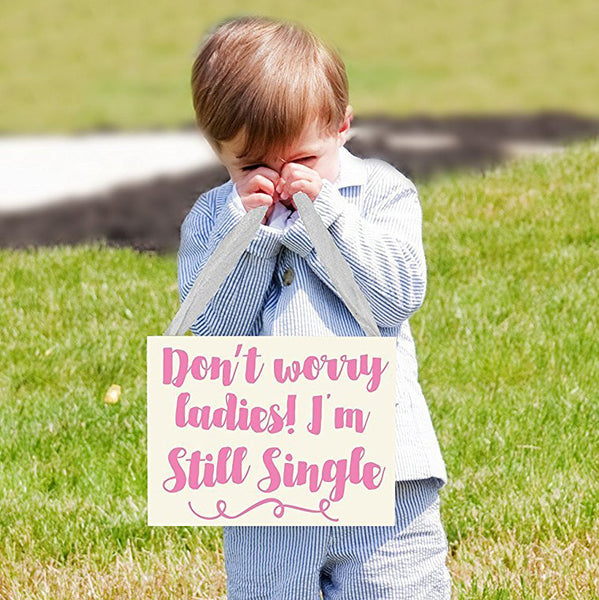 Don't Worry Ladies I'm Still Single | Ring Bearer Hanging Banner