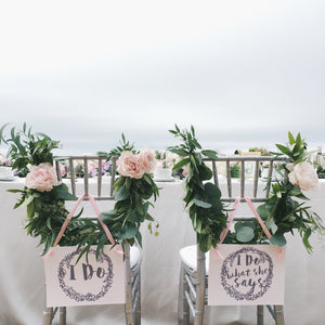 Wedding Chair Signs - I Do, I Do What She Says for Bride and Groom