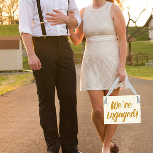We're Engaged Sign