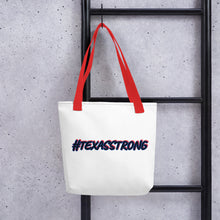 "Load image into Gallery viewer, Tote bag ""#TEXASSTRONG"""