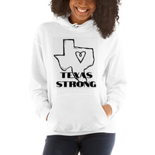 "Load image into Gallery viewer, Unisex Hoodie ""TEXAS STRONG"""