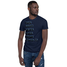 "Load image into Gallery viewer, Short-Sleeve Unisex T-Shirt ""This shirt saves lives COVID-19"""