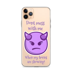 "iPhone Case ""My horns are showing"""
