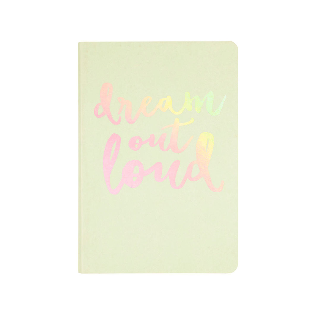 Dream Out Loud Journal