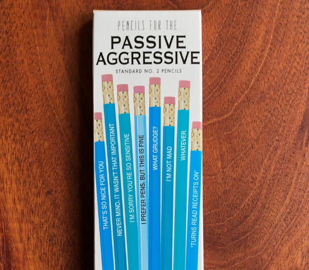 Pencils for Passive Aggresive