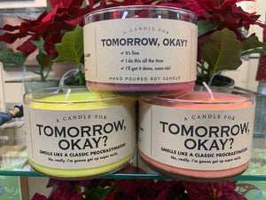 Tomorrow Ok? Soy Candle -a gift for procrastinators