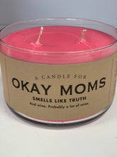 Load image into Gallery viewer, Candle for Okay Moms - Soy Candle