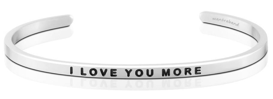 I Love You More Mantraband
