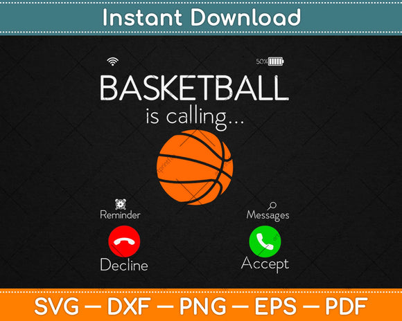 Basketball Is Calling Svg Design Cricut Printable Cutting