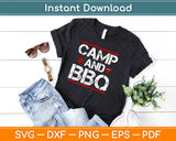 Camp And BBQ Svg Design Cricut Printable Cutting Files