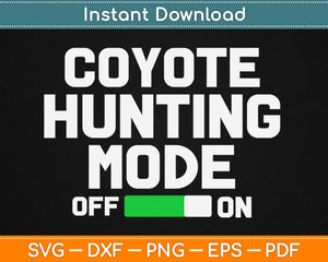 Coyote Hunting Svg Design Cricut Printable Cutting Files