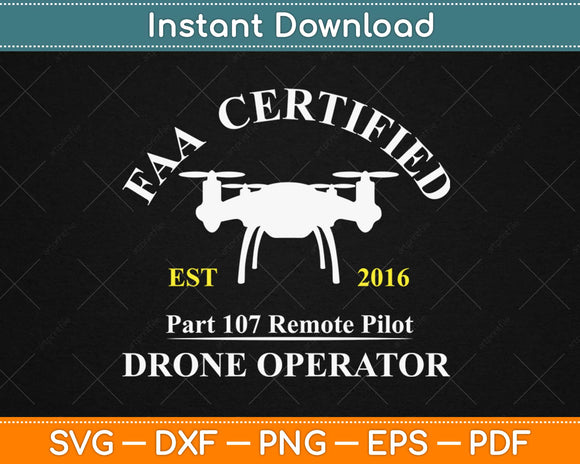 FAA Certified Drone Pilot Svg Design Cricut Printable