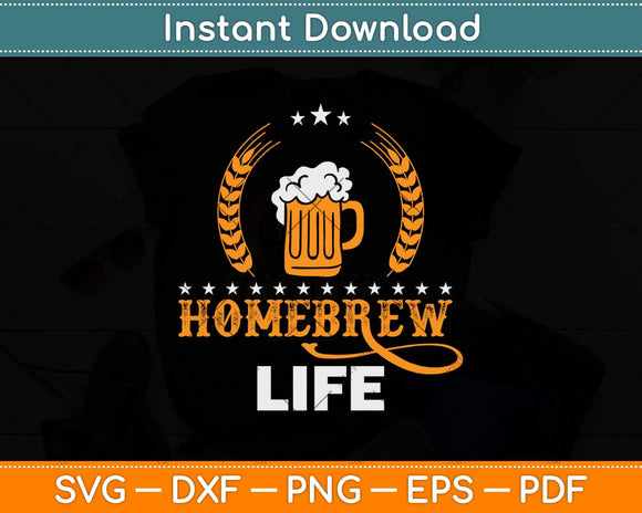 Homebrew Life Svg Design Cricut Printable Cutting Files