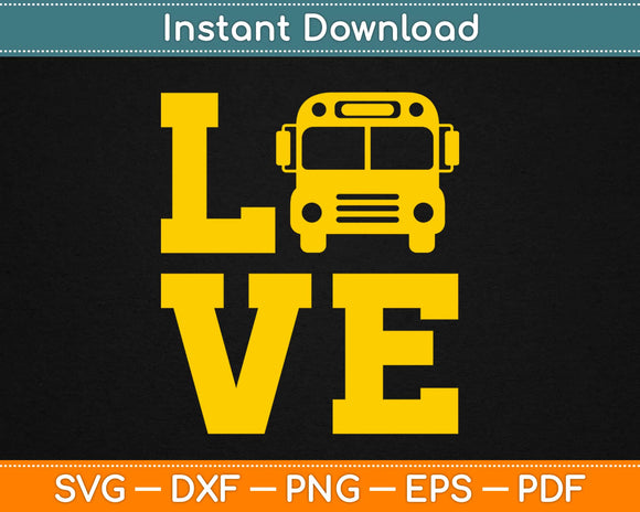 I Love School Bus Driver Svg Design Cricut Printable Cutting