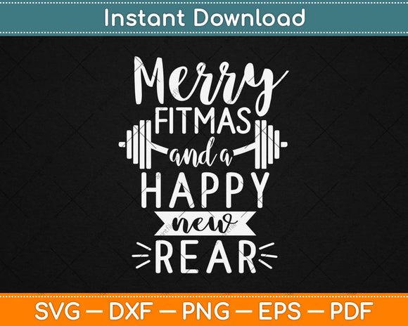 Merry Fitmas And A Happy New Rear Svg Design Cricut