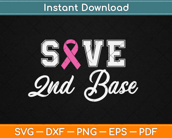Pink Ribbon Save Second Base Breast Cancer Awareness Svg