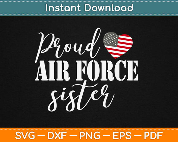 Proud Air Force Sister Svg Design Cricut Printable Cutting