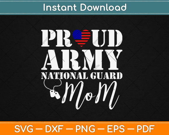 Proud Army National Guard Mom USA Heart Flag Svg Design