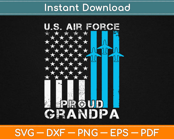 Proud Grandpa US Air Force Svg Design Cricut Printable