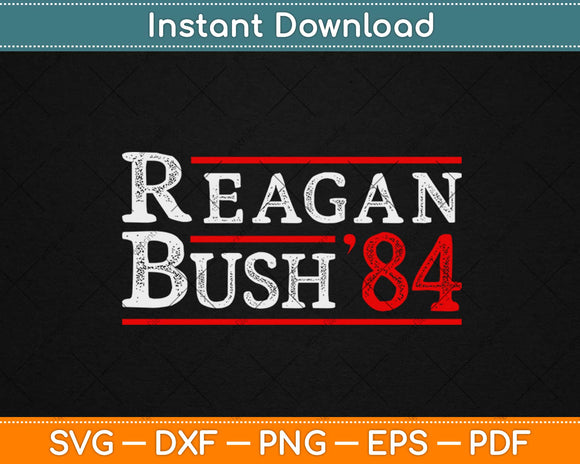 Retro Reagan Bush 84 Election Svg Design Cricut Printable