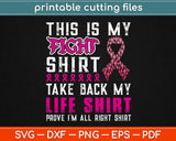 This Is My Fight Take My Life Breast cancer Svg Design