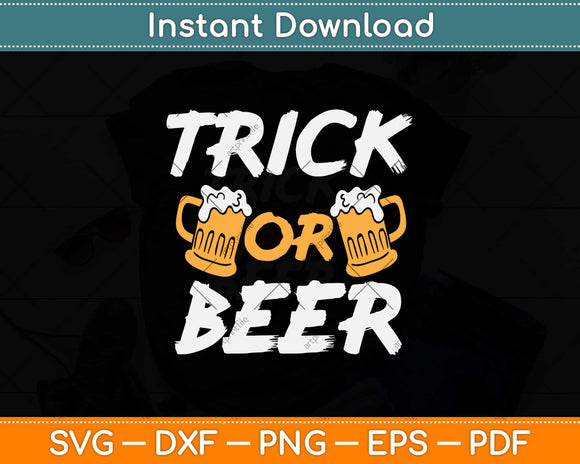 Trick Or Beer Svg Design Cricut Printable Cutting File