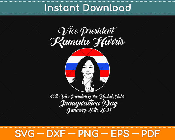 Vice President Kamala Harris Inauguration Day 2021 Svg