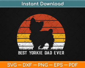 Vintage Best Yorkie Dad Ever Father's Day Gift For Dog Lover