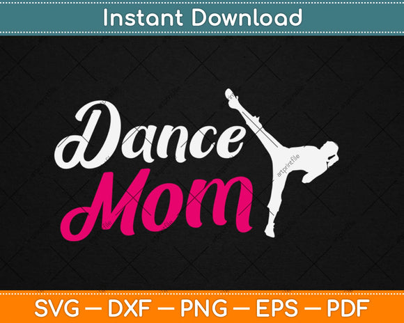 Who Are Proud Dance Mom Svg Design Cricut Printable Cutting